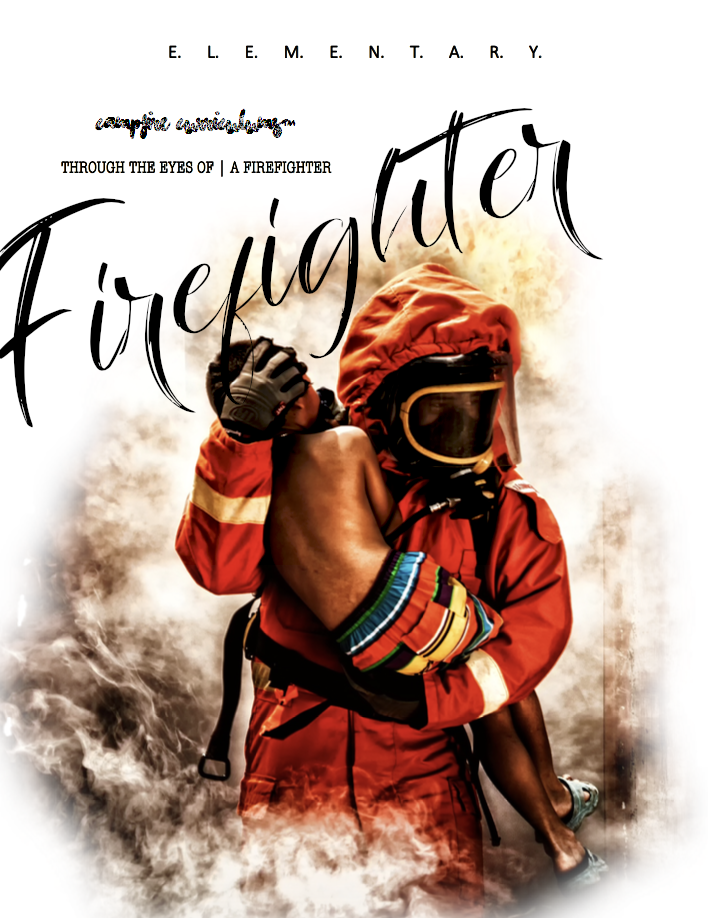 Through the Eyes of | A Firefighter (Coming Soon!)